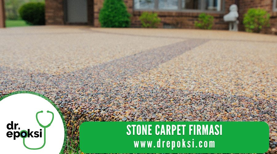 Stone Carpet Firması